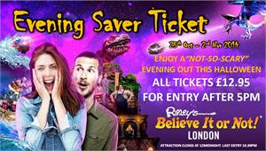 Ripley's Believe it or Not! London Scary Saver Ticket - ENTRY AFTER 5PM