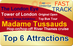 London Gold Bundle - Top 6 Attractions (Fast Track London Eye) - 1 Great Price