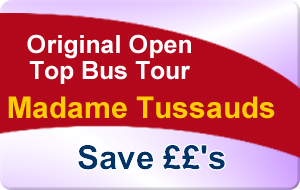 Original London Open Top Bus Tour & Madame Tussauds Priority Access