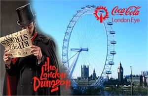 London Dungeon, Coca Cola London Eye & Tower Bridge Exhibition